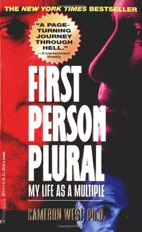 First Person Plural My Life As A Multiple By Cameron West