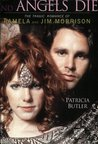 Angels Dance and Angels Die: The Tragic Romance of Pamela and Jim Morrison