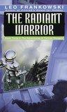 The Radiant Warrior (Conrad Stargard, #3)