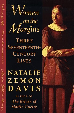 Women on the Margins by Natalie Zemon Davis