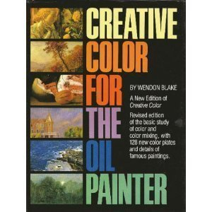Creative Color for the Oil Painter