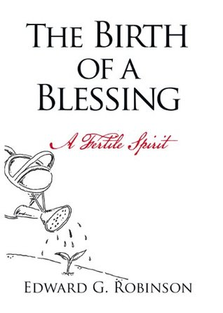The Birth of a Blessing