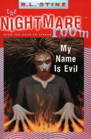 My Name is Evil (The Nightmare Room, #3)