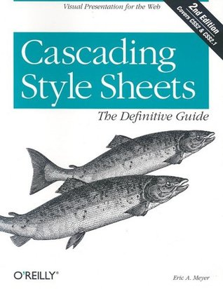Cascading Style Sheets by Eric A. Meyer
