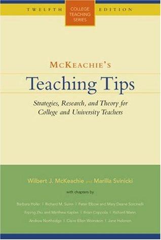 McKeachie's Teaching Tips by Wilbert J. McKeachie