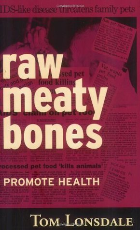 Raw Meaty Bones: Promote Health