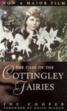 The Case of the Cottingley Fairies by Joe Cooper