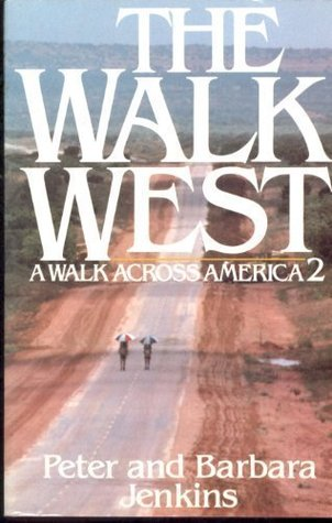 The Walk West by Peter Jenkins