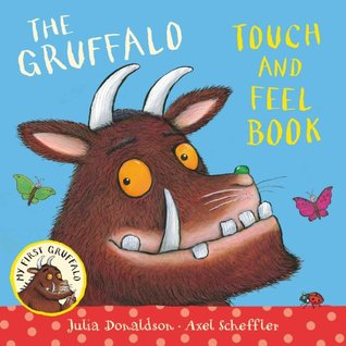My First Gruffalo: Touch-and-feel book