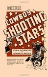 More Cowboy Shooting Stars