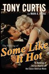 The Making of Some Like It Hot by Tony Curtis