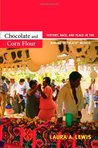 """Chocolate and Corn Flour: History, Race, and Place in the Making of """"Black"""" Mexico"""