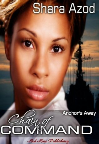 Chain Of Command Anchors Away 2 By Shara Azod