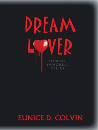 Dream Lover (Mortal Immortal Series)