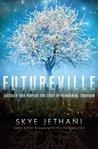 Futureville: Disc...