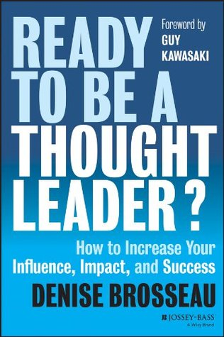 Ready to Be a Thought Leader by Denise Brosseau