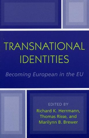 Transnational Identities: Becoming European in the EU (Governance in Europe Series)