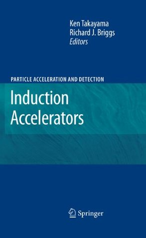 Induction Accelerators (Particle Acceleration and Detection)