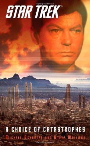 A Choice of Catastrophes(Star Trek: The Original Series)
