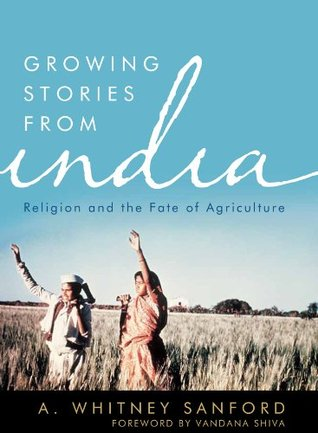 Growing Stories from India: Religion and the Fate of Agriculture