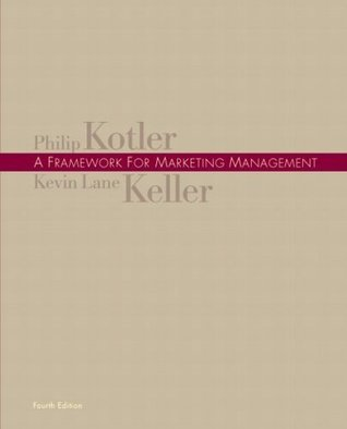 Framework for Marketing Management, A (4th Edition)