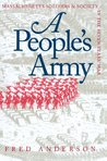 People's Army: Massachusetts Soldiers and Society in the Seven Years' War (Published for the Omohundro Institute of Early American Hist)