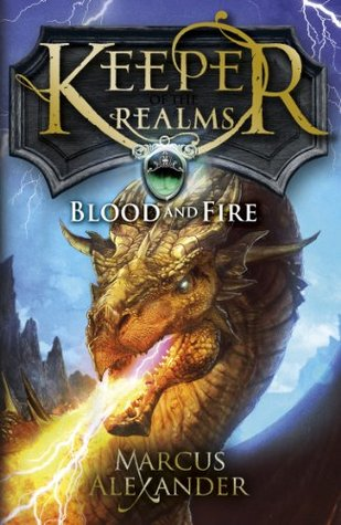Blood and Fire (Keeper of the Realms, #3)