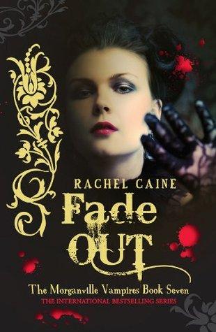 Fade Out: : The Morganville Vampires Book Seven