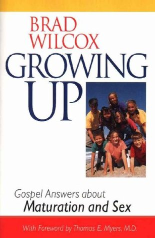 Growing Up - Gospel Answers about Maturation and Sex