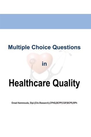 Multiple Choice Questions in Healthcare Quality :