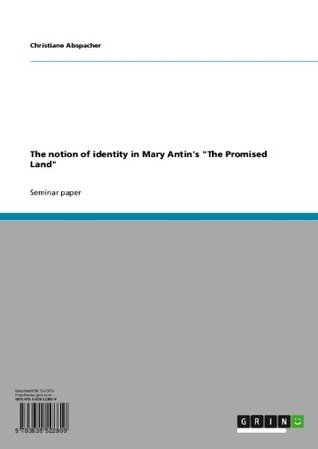 """The notion of identity in Mary Antin's """"The Promised Land"""""""