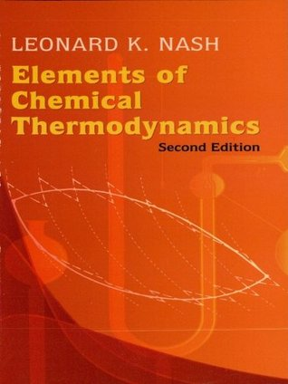 Elements of Chemical Thermodynamics: Second Edition (Dover Books on Chemistry)