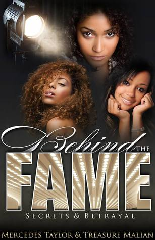 Behind The Fame: Secrets & Betrayal