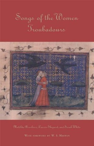Songs of the Women Troubadours (Library of Medieval Literature)