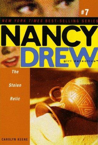 The Stolen Relic (Nancy Drew (All New) Girl Detective Book 7)