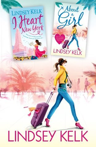 Lindsey Kelk 2-Book Bestsellers Collection: About a Girl, I Heart New York