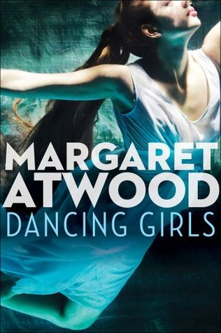 Ebook Dancing Girls by Margaret Atwood PDF!