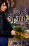 Dark Spirit (Spirit #2)