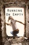 Running on Empty (Running On Empty, #1)
