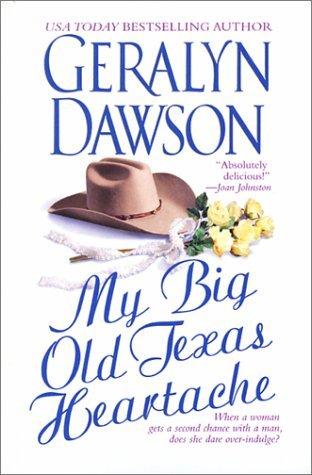 My Big Old Texas Heartache(Cedar Dell 1)