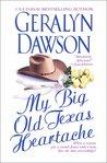 My Big Old Texas Heartache (Cedar Dell, #1)
