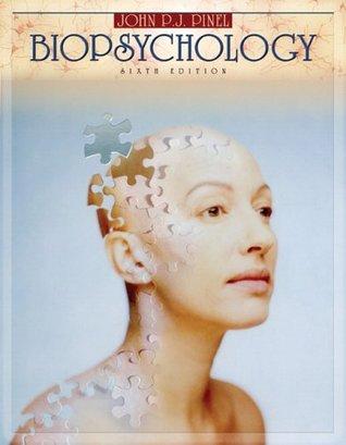 Biopsychology by John P.J. Pinel
