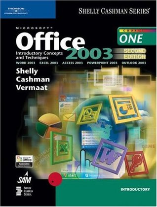 Microsoft Office 2003: Introductory Concepts and Techniques