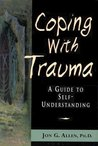 Coping with Trauma: A Guide to Self-Understanding