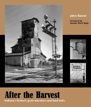 after-the-harvest-indiana-s-historic-grain-elevators-and-feed-mills