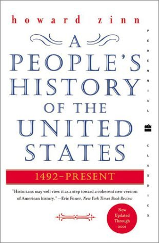 A Peoples History Of The United States By Howard Zinn