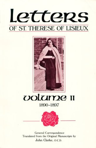 The Letters of St. Therese of Lisieux, Vol. 2