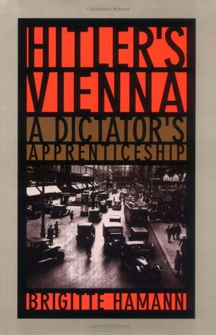 Ebook Hitler's Vienna: A Dictator's Apprenticeship by Brigitte Hamann DOC!