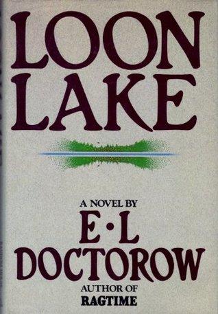 Loon Lake by E.L. Doctorow