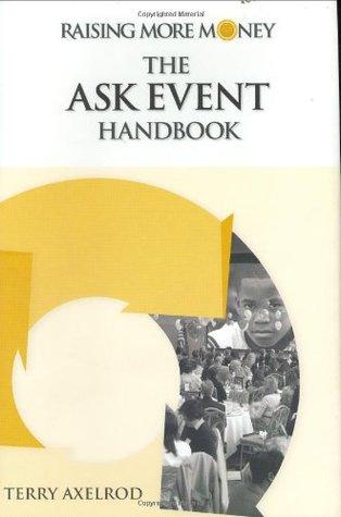 Raising More Money: The Ask Event Handbook